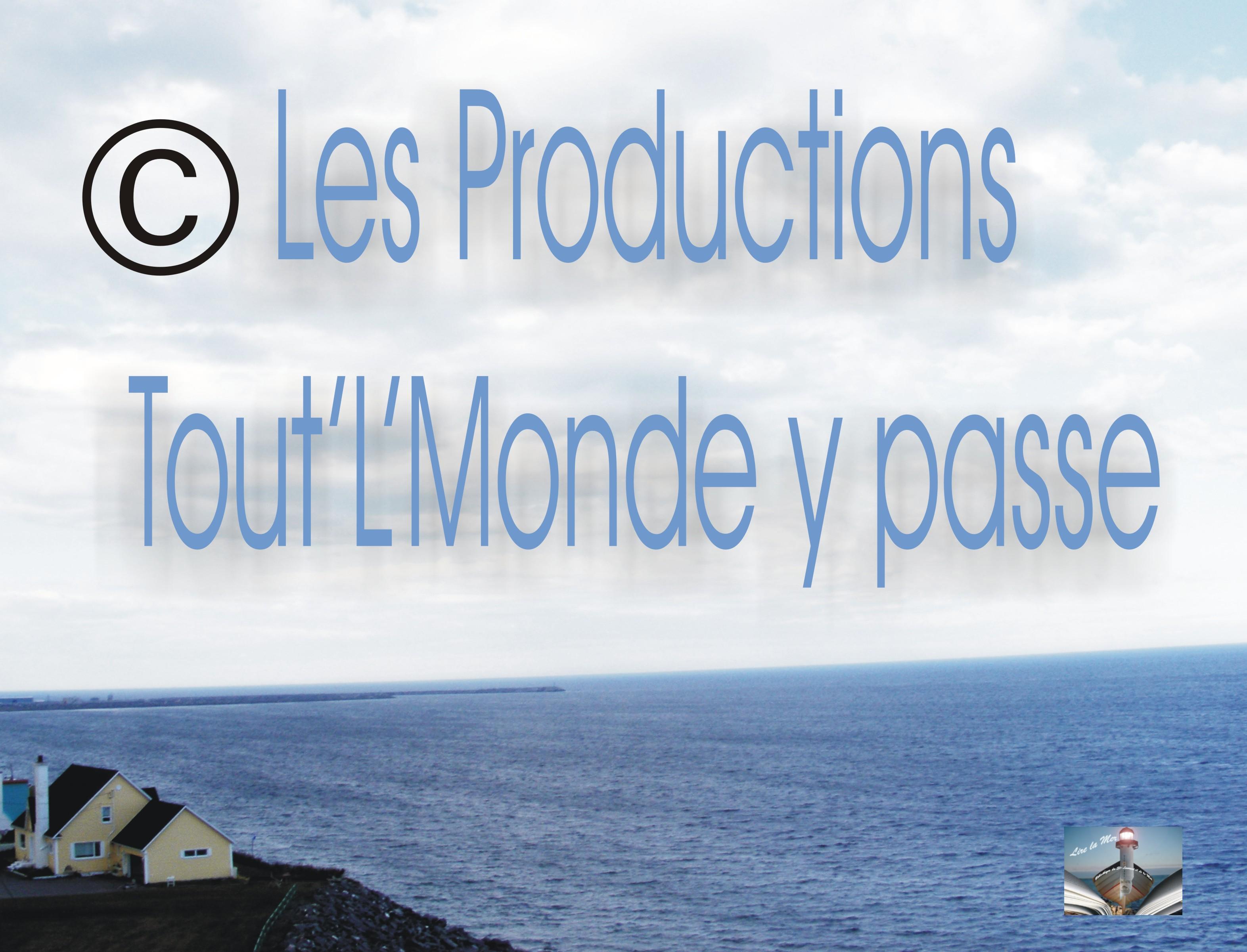 Les productions Tout'L'Monde y passse